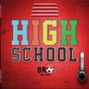 B.R.O  HIGH SCHOOL płyta CD